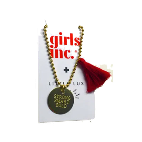 Girls Inc. Strong Smart Bold Necklace