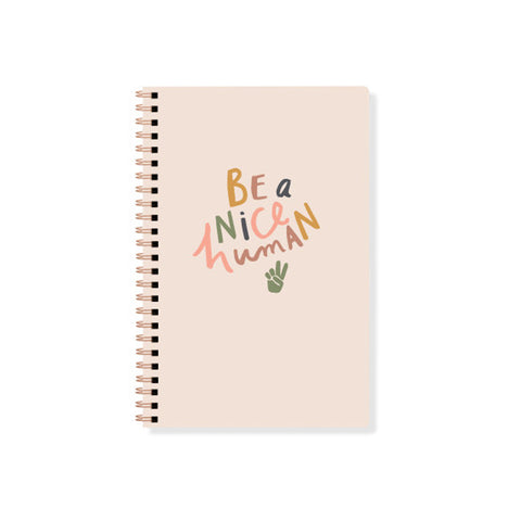 Be a Nice Human Spiral Notebook