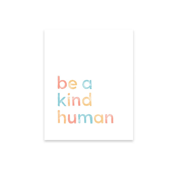 Be A Kind Human Art Print