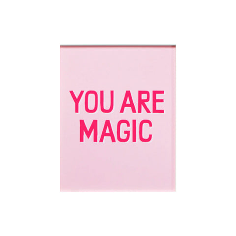 You Are Magic! Art Print