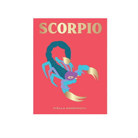 Power of the Zodiac: Scorpio