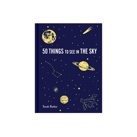 Fifty Things to See in the Night Sky