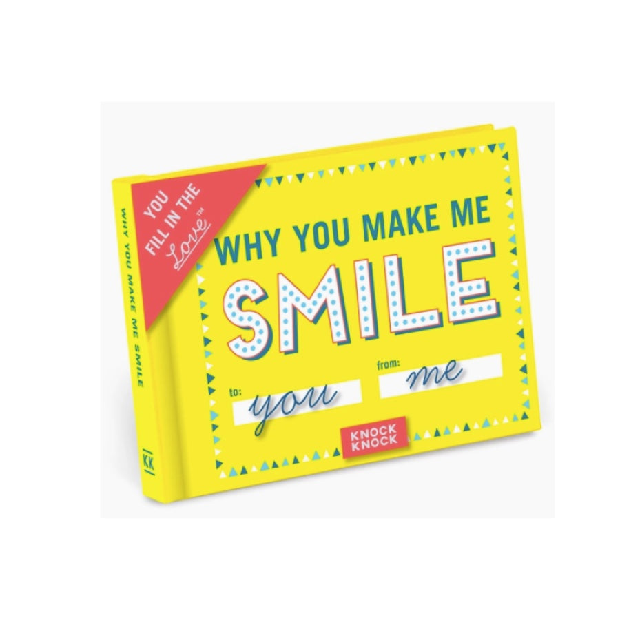 Why You Make Me Smile Fill in Journal