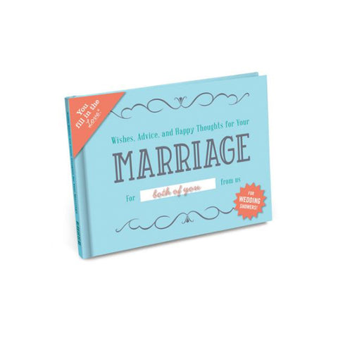 Wishes, Advice, & Happy Thoughts for Your Marriage: Fill in the Love Journal