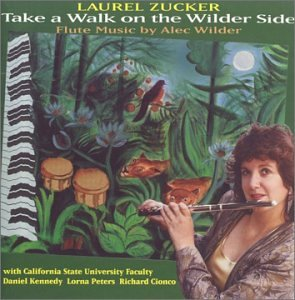 Take a Walk on the Wilder Side (Laurel Zucker)