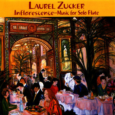 Inflorescence- Music for Solo Flute (Laurel Zucker)