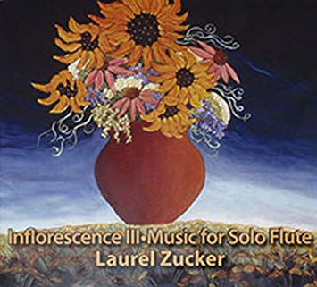 Inflorescence III- Music for Solo Flute (Laurel Zucker)
