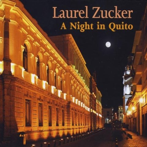 A Night in Quito CD (Laurel Zucker)