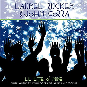 Lil Lite o'Mine: Flute Music by Composers of African Descent (Laurel Zucker)