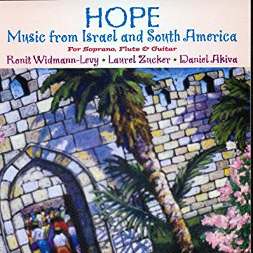 Hope: Music from Israel and South America (Laurel Zucker)