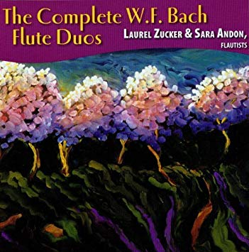 The Complete W.F. Bach Flute Duos (Laurel Zucker)