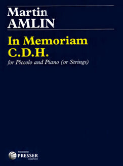 Amlin, M. - In Memoriam C.D.H. - FLUTISTRY BOSTON