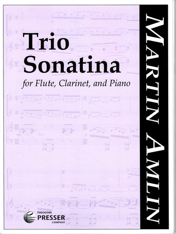 Amlin, M. - Trio Sonatina - FLUTISTRY BOSTON