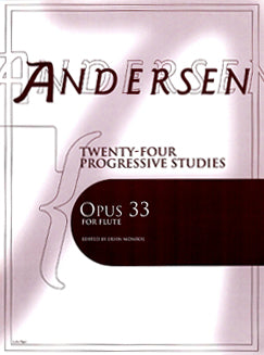Andersen, C.J. - Twenty-Four Progressive Studies, Op. 33 - FLUTISTRY BOSTON