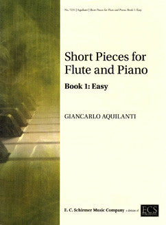 Aquilanti, G. - Short Pieces for Flute and Piano, Book 1: Easy - FLUTISTRY BOSTON