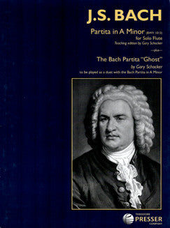 Bach, J.S. - Partita in A minor + The Bach Partita Ghost