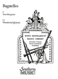 Benjamin, T. - Bagatelles for woodwind quintet - FLUTISTRY BOSTON