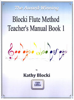 Blocki, K. - Flute Method Teacher's Manual Book 1 - FLUTISTRY BOSTON