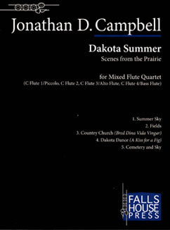 Campbell, J. - Dakota Summer (Scenes from the Prairie) - FLUTISTRY BOSTON