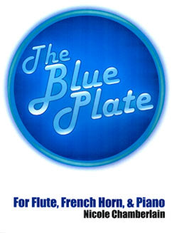 Chamberlain, N. - The Blue Plate - FLUTISTRY BOSTON