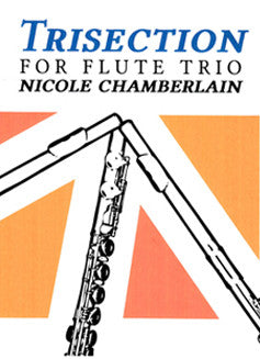 Chamberlain, N. - Trisection - FLUTISTRY BOSTON
