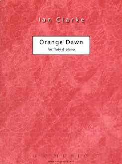 Clarke, I. - Orange Dawn - FLUTISTRY BOSTON