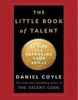 Coyle, D. - The Little Book of Talent - FLUTISTRY BOSTON