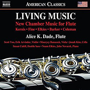 Living Music CD (Alice K. Dade) - FLUTISTRY BOSTON