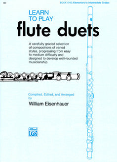 Eisenhauer, W. - Learn To Play Flute Duets: Book 1