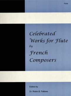 Celebrated Works for Flute by French Composers