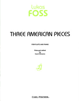 Foss, L. - Three American Pieces