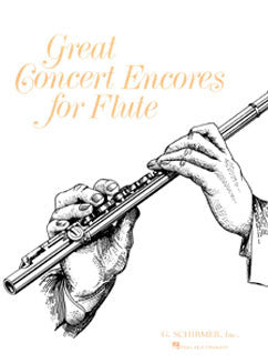 Great Concert Encores for Flute - FLUTISTRY BOSTON