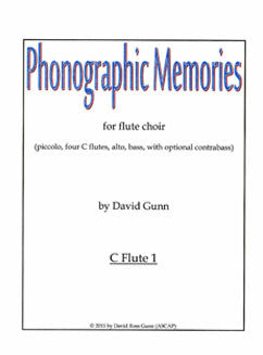 Gunn, D. - Phonographic Memories - FLUTISTRY BOSTON