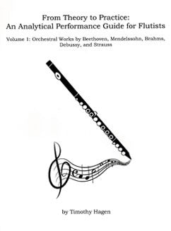 Hagen, T. - From Theory to Practice: An Analytical Performance Guide for Flutists Vol. 1