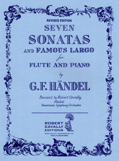 Handel, G. - Seven Sonatas and Famous Largo - FLUTISTRY BOSTON