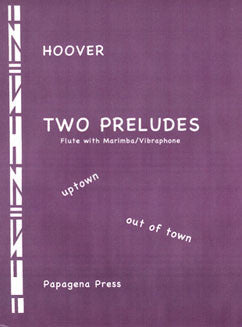 Hoover, K. - Two Preludes