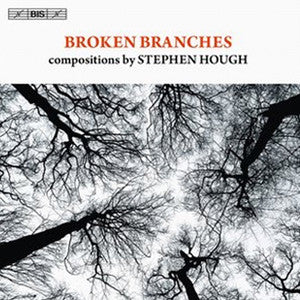 Broken Branches CD (Stephen Hough) - FLUTISTRY BOSTON