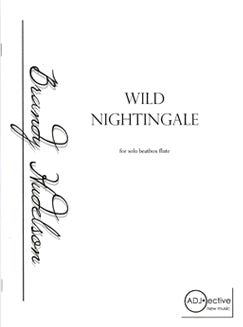Hudelson, B. - Wild Nightingale
