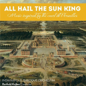 All Hail The Sun King CD (Barthold Kuijken) - FLUTISTRY BOSTON