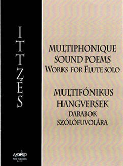 Ittzes, G. -  Multiphonique Sound Poems