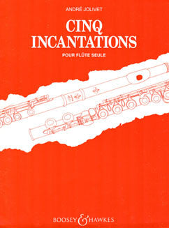 Jolivet, A. - Cinq Incantations