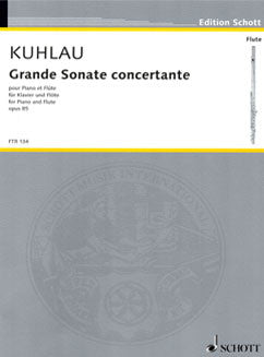 Kuhlau, F. - Grand Sonate concertante - FLUTISTRY BOSTON