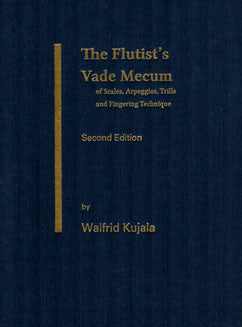 Kujala, W. - The Flutist's Vade Mecum - FLUTISTRY BOSTON