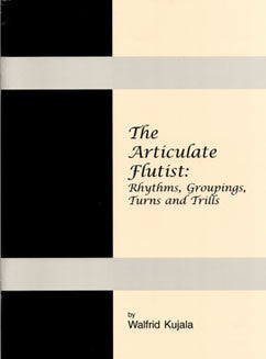 Kujala, W. - The Articulate Flutist