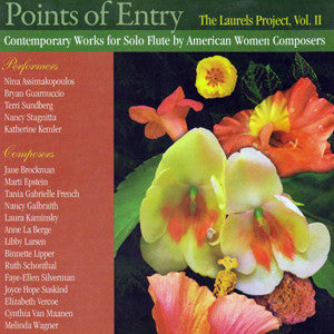 Points of Entry CD (The Laurels Project, Vol. II) - FLUTISTRY BOSTON