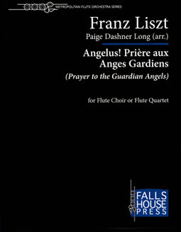 Angelus! Prière aux Anges Gardiens (Prayers to the Guardian Angels) - Paige Dashner Long - FLUTISTRY BOSTON
