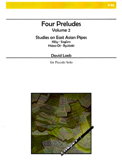 Loeb, D. - Four Preludes, Vol. 2 - FLUTISTRY BOSTON