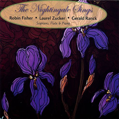 The Nightingale Sings (Laurel Zucker)