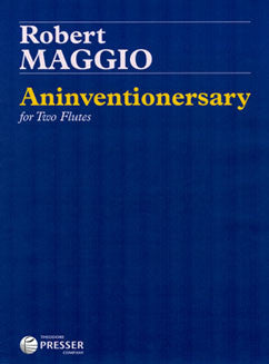 Maggio, R. - Aninventionersary - FLUTISTRY BOSTON