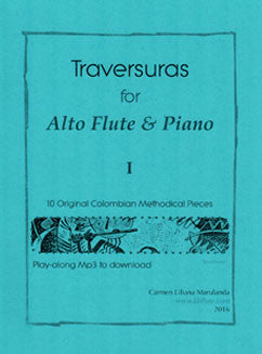 Marulanda, C. - Traversuras for Alto Flute & Piano - FLUTISTRY BOSTON
